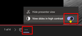 View slides in high contrast in Presenter Mode