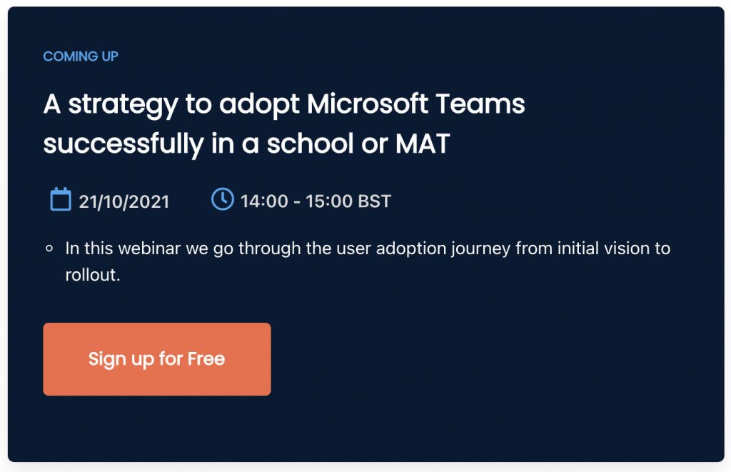 Event link: A strategy to adopt Microsoft Teams successfully in a school or MAT. Sign up for free.