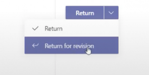A dropdown menu - one option is return, the other is return for revision